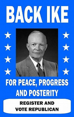 Dwight D. Eisenhower Campaign Poster 11x17 - #1 Repro