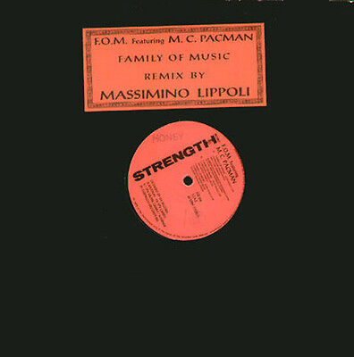 FOM  FEAT MC PACMAN - Family Of Music - Strength Record