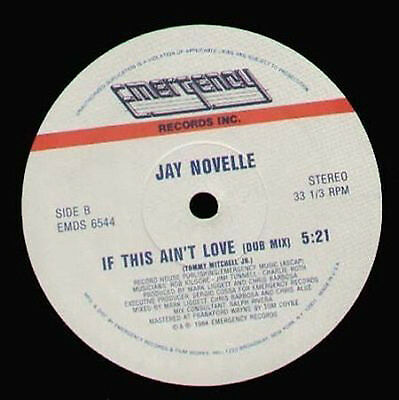 JAY NOVELLE - If This Ain't Love - 1984 Emergency Usa - EMDS 6544