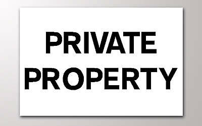 1 PRIVATE PROPERTY 3mm RIGID SIGN