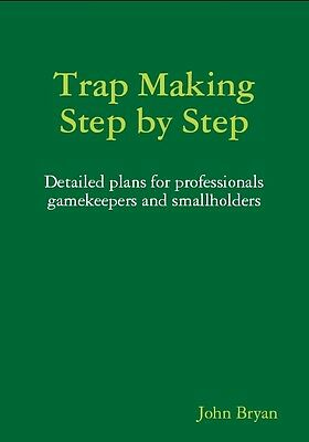 Trap Making, Step by Step by John Bryan (Paperback, ...