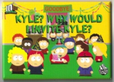 South Park Kyle? Why Would You Invite Kyle? Magnet, NEW