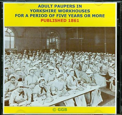 Adult Paupers In Yorkshire Workhouses 1861 Cd
