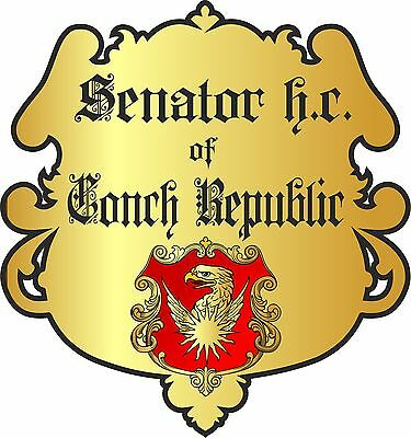 Adelstitel  =SENATOR h.c. of the CONCH REPUBLIC=