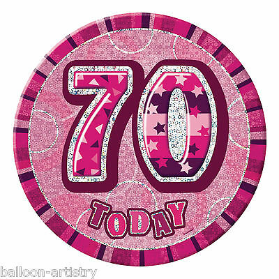 """6"""" PINK Glitz Giant 70th Today Birthday Party Badge"""