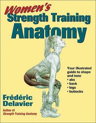 Women's Strength Training Anatomy by Frederic Delavier Paperback Book (English)
