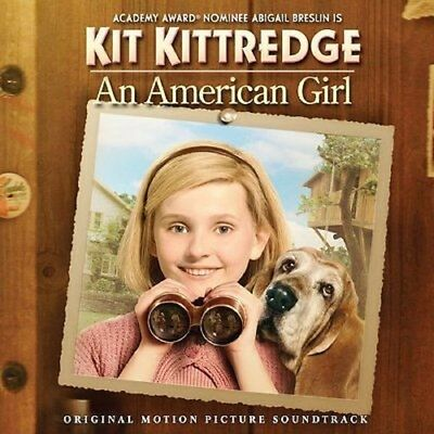 Kit Kittredge: An American Girl Soundtrack New