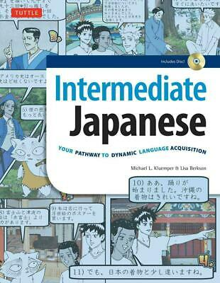Intermediate Japanese: Your Pathway to Dynamic Language Acquisition (Audio CD In