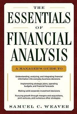 The Essentials of Financial Analysis by Samuel C. Weaver Hardcover Book (English