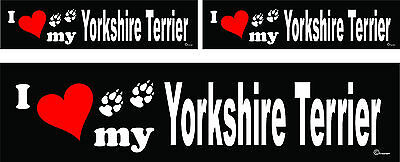 3 I love my Yorkshire Terrier dog bumper vinyl stickers decals 1 large 2 small