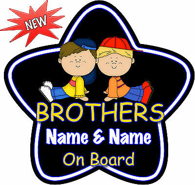 Personalised Brothers Black B/G Star Shaped Baby On Board Car Sign ~ New!
