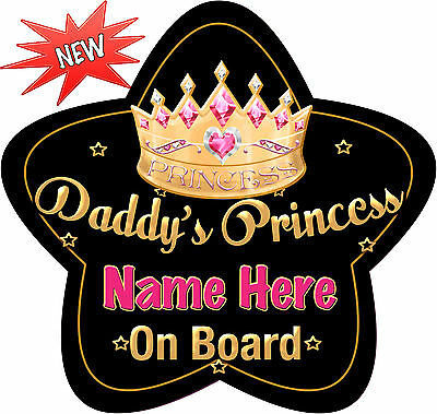 Personalised Daddy's Princess Star Shaped Baby On Board Car Sign ~ New! Black/Go