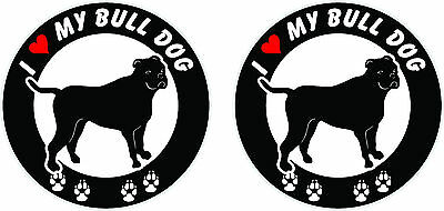 "(2) I love my Bulldog ROUND vinyl stickers decals 4"" x 4"" #A"