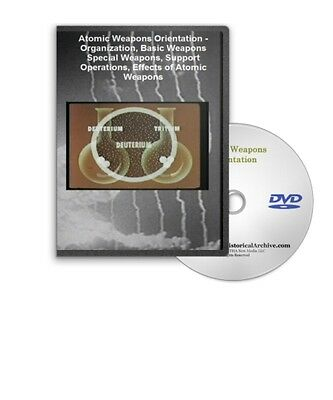 Atomic Weapons Orientation DVD - A511