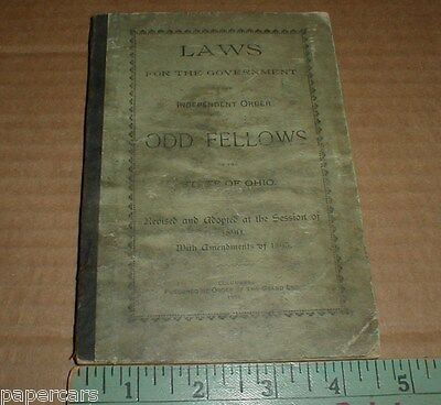 Odd Fellows Laws For the Government State of Ohio 1893 Vintage RARE booklet