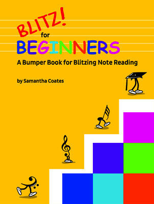 BLITZ For BEGINNERS Music Book Samantha Coates *New* Blitzing Note Reading