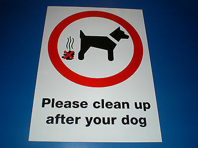 PLEASE CLEAN UP AFTER YOUR DOG A4 297 x 210 plastic sign .. no fouling