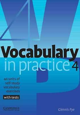 Vocabulary in Practice 4 by Glennis Pye (English) Paperback Book Free Shipping!