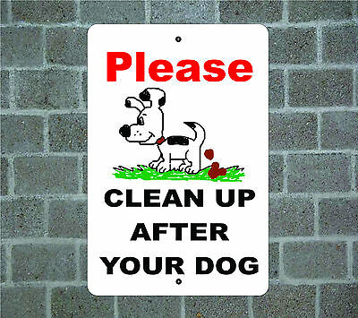 PLEASE CLEAN UP AFTER YOUR DOG dog aluminum METAL sign #C