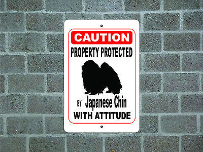 Property protected by Japanese Chin dog with attitude metal aluminum sign