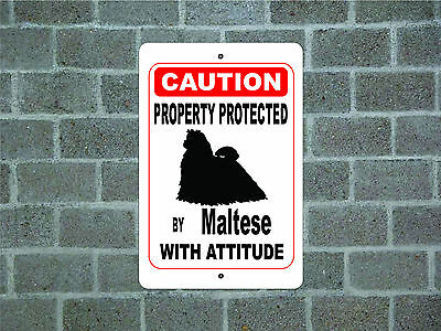 Property protected by Maltese dog with attitude metal aluminum sign