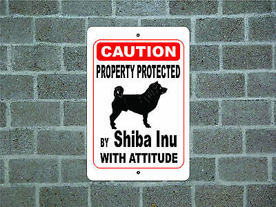 Property protected by Shiba Inu dog with attitude metal aluminum sign