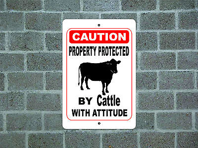 Property protected by Cattle with attitude metal aluminum tin sign #B