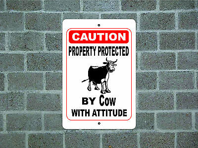 Property protected by Cow with attitude metal aluminum tin sign #B