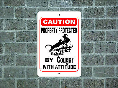 Property protected by Cougar with attitude metal aluminum tin sign #E