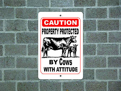 Property protected by Cow with attitude metal aluminum tin sign #D