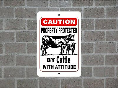 Property protected by Cattle with attitude metal aluminum tin sign #C