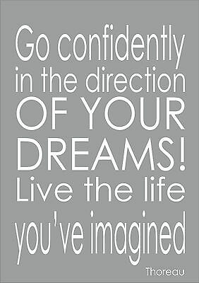Go Confidently In The Direction Of Your Dreams - Thoreau Quote Print Poster A4