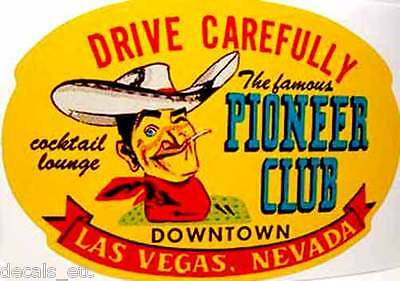 Pioneer Club Las Vegas Vintage Style Travel Decal / Vinyl Sticker, Luggage Label