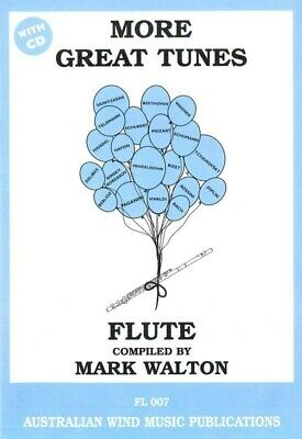 More Great Tunes for Flute With CD *NEW* Mark Walton Inc. Mozart, Joplin & Bach