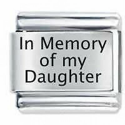 IN MEMORY OF MY DAUGHTER   Daisy Charms Fits Nomination Classic Italian  Charm 11476cea3