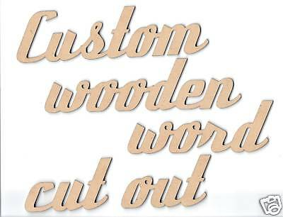 Custom wooden words cut out 5cm tall 3mm thick. Price per letter.