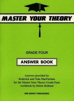 Master Your Theory Grade 4 ANSWER Book by Dulcie Holland *Latest Edition* Four
