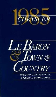 1985 Chrysler Lebaron Town /& Country Owners Manual User Guide Operator Book OEM
