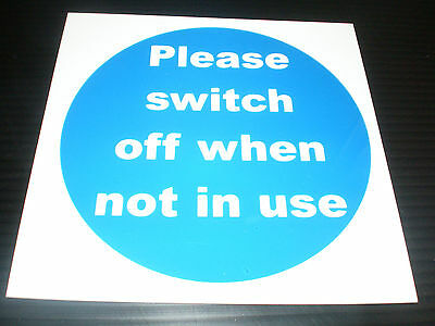 PLEASE SWITCH OFF WHEN NOT IN USE 100mm x 100mm Fire Safety Sign Or Sticker