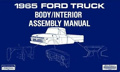1965 Ford Truck Body Interior Assembly Manual Rebuild Instructions Illustrations