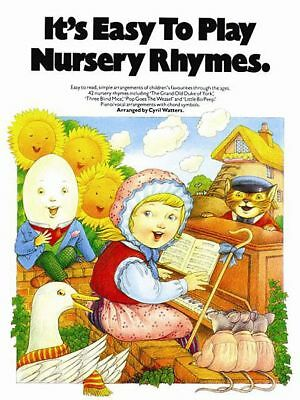 It's Easy To Play Nursery Rhymes - Easy Piano Book *NEW* 42 Childrens Songs