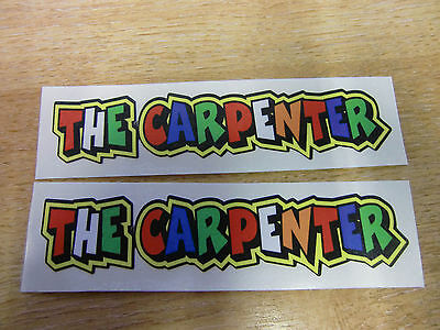 "Valentino Rossi style text - ""THE CARPENTER""  x2 stickers / decals  - 5in x 1in"