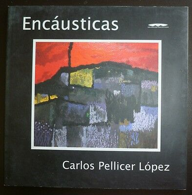 Mexico Art Exhibition Carlos Pellicer Lopez: Encausticas