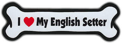 Dog Bone Magnet: I LOVE MY ENGLISH SETTER | Dogs Doggy Puppy | Car Automobile