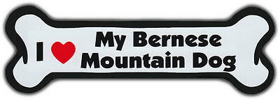 Dog Bone Magnet: I LOVE MY BERNESE MOUNTAIN DOG | Dogs Doggy Puppy