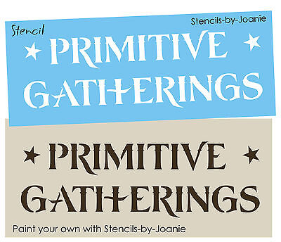 Primitive Gatherings Stencil Star Country Family Home Decor Rustic Cabin Signs