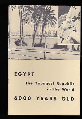 Egypt the Youngest Republic in the World 6000 Years Old 1954 booklet