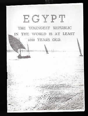 Egypt the Youngest Republic in the World At Least 6000 Years Old 1950s booklet