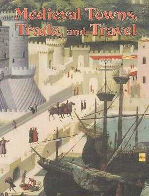 Medieval Towns, Trade, and Travel by Lynne Elliott (English) Paperback Book Free