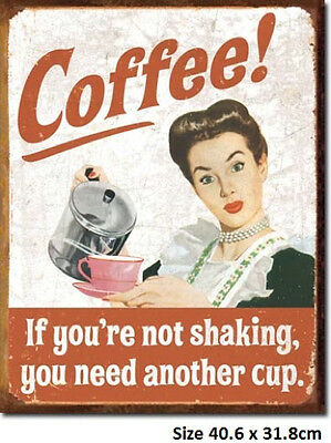 Coffee If You're Not Shaking   RUSTIC Metal Tin Sign 1714 Made In USA not China